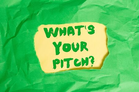 Writing note showing What S Is Your Pitch question. Business concept for asking about property of sound or music tone Green crumpled colored paper sheet torn colorful background Stock Photo