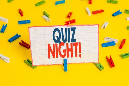 Conceptual hand writing showing Quiz Night. Concept meaning evening test knowledge competition between individuals Colored clothespin papers empty reminder yellow floor office Stock fotó
