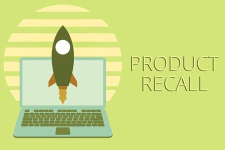 Writing note showing Product Recall. Business concept for Request by a company to return the product due to some issue Launching rocket up laptop Startup Developing goal objective