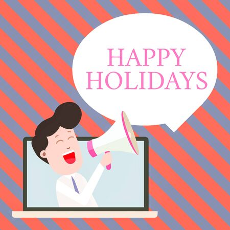 Handwriting text writing Happy Holidays. Conceptual photo Made a short journey by a group of showing for pleasure Man Speaking Through Laptop into Loudhailer Blank Speech Bubble Announce Фото со стока