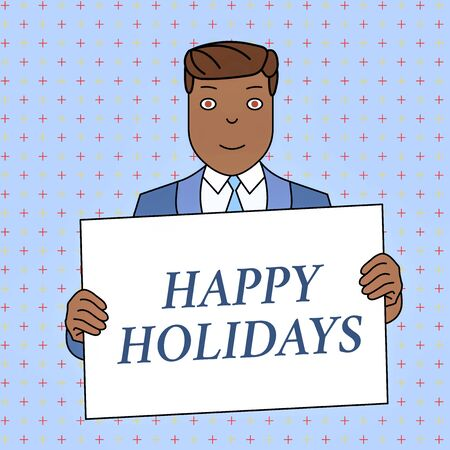 Word writing text Happy Holidays. Business photo showcasing Made a short journey by a group of showing for pleasure Smiling Man Holding Formal Suit Big Blank Poster Board in Front of Himself Фото со стока - 129364602
