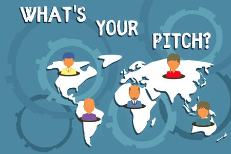 Writing note showing What S Is Your Pitch question. Business concept for asking about property of sound or music tone Connection multiethnic persons all Global business earth map Stock Photo