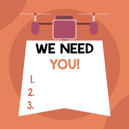 Writing note showing We Need You. Business concept for asking someone to work together for certain job or target Drone holding downwards banner. Geometrical abstract background design Stock fotó