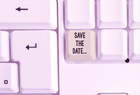 Word writing text Save The Date. Business photo showcasing Organizing events well make day special event organizers White pc keyboard with empty note paper above white background key copy space