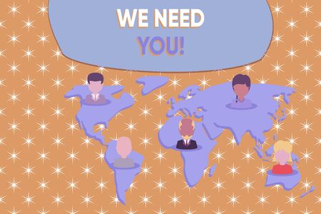 Writing note showing We Need You. Business concept for asking someone to work together for certain job or target Connection multiethnic persons all Global business earth map Banque d'images
