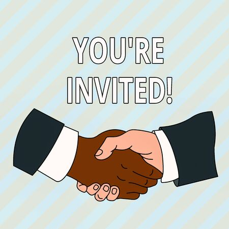 Handwriting text You Re Invited. Conceptual photo make a polite friendly request to someone go somewhere Hand Shake Multiracial Male Business Partners Colleagues Formal Shirt Suit