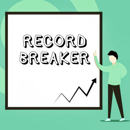 Conceptual hand writing showing Record Breaker. Concept meaning someone or something that beats previous best result Man standing pointing up blank rectangle Geometric background