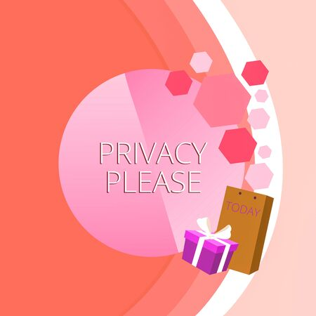 Text sign showing Privacy Please. Business photo text asking someone to respect your demonstratingal space Leave alone Greeting Card Poster Gift Package Presentation Box Decorated by Bowknot