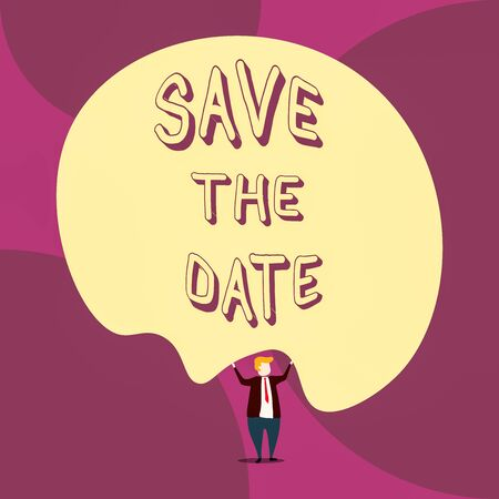 Writing note showing Save The Date question. Business concept for asking someone to remember specific day or time Front view Man dressed suit tie two hands up big balloon