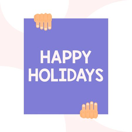 Handwriting text writing Happy Holidays. Conceptual photo Made a short journey by a group of showing for pleasure Two hands holding big blank rectangle up down Geometrical background design Фото со стока - 129361030