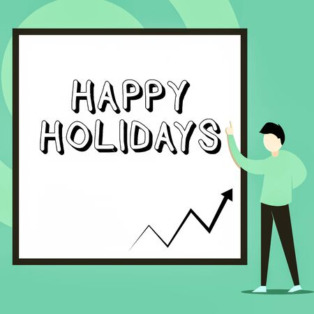 Conceptual hand writing showing Happy Holidays. Concept meaning Made a short journey by a group of showing for pleasure Man standing pointing up blank rectangle Geometric background Фото со стока - 129361131