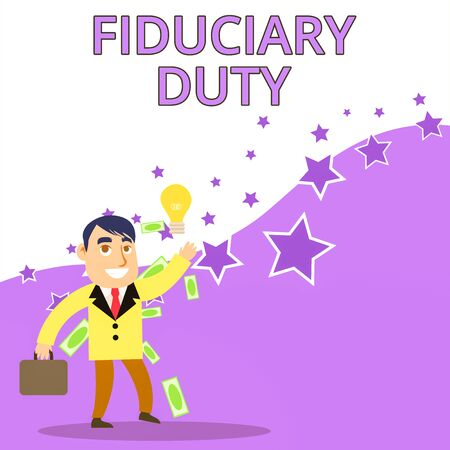 Text sign showing Fiduciary Duty. Business photo text A legal obligation to act in the best interest of other Successful Businessman or Clerk Generating Good Idea or Finding Solution