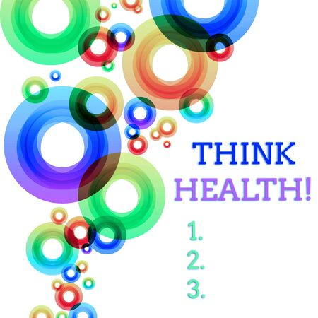 Word writing text Think Health. Business photo showcasing state of complete physical mental and social well being Vibrant Multicolored Circles Disks of Different Sizes Overlapping Isolated