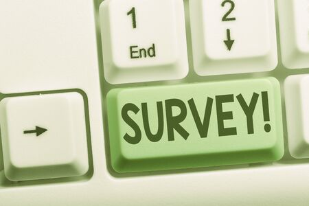 Text sign showing Survey. Business photo showcasing research method used for collecting data from a predefined group White pc keyboard with empty note paper above white background key copy space