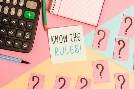 Word writing text Know The Rules. Business photo showcasing set explicit or regulation principles governing conduct Mathematics stuff and writing equipment above pastel colours background