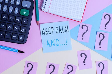 Word writing text Keep Calm And. Business photo showcasing motivational poster produced by British government Mathematics stuff and writing equipment above pastel colours background