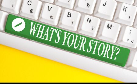 Writing note showing What S Your Story Question. Business concept for asking demonstrating about his past life actions career or events White pc keyboard with note paper above the white background