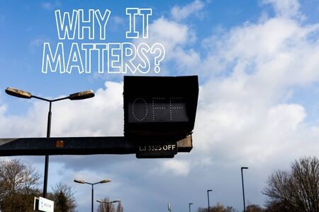 Conceptual hand writing showing Why It Matters question. Concept meaning ask demonstrating about something he think is important Front view lamp post with two lamps sunny day sky background Stock fotó - 129365673