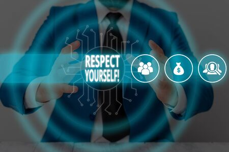 Text sign showing Respect Yourself. Business photo text believing that you good and worthy being treated well Male human wear formal work suit presenting presentation using smart device