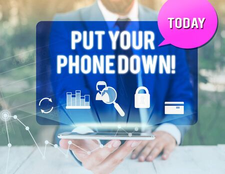 Handwriting text writing Put Your Phone Down. Conceptual photo end telephone connection saying goodbye caller man icons smartphone speech bubble office supplies technological device