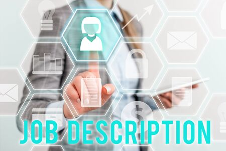 Writing note showing Job Description. Business concept for a formal account of an employee s is responsibilities Lady front presenting hand blue glow futuristic modern technology Stock Photo - 129419165