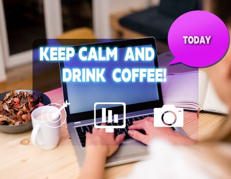Text sign showing Keep Calm And Drink Coffee. Business photo showcasing encourage demonstrating to enjoy caffeine drink and relax woman icons computer speech bubble office supplies technological device Stock fotó