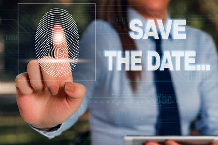Writing note showing Save The Date. Business concept for Organizing events well make day special event organizers Woman wear formal work suit presenting presentation using smart device