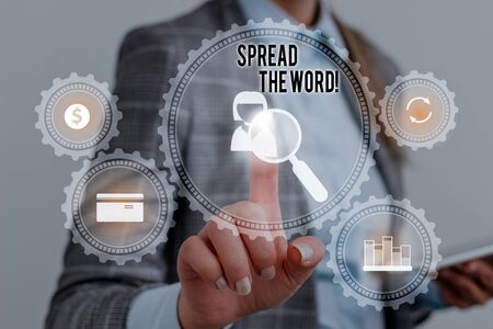 Writing note showing Spread The Word. Business concept for share the information or news using social media Woman wear formal work suit presenting presentation using smart device