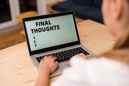 Conceptual hand writing showing Final Thoughts. Concept meaning the conclusion or last few sentences within your conclusion woman with laptop smartphone and office supplies technology Stockfoto