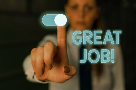 Writing note showing Great Job. Business concept for used praising someone for something they have done very well Woman wear formal work suit presenting presentation using smart device