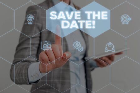 Conceptual hand writing showing Save The Date. Concept meaning Organizing events well make day special event organizers Woman wear work suit presenting presentation smart device