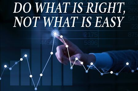 Text sign showing Do What Is Right Not What Is Easy. Business photo showcasing willing to stand up for what is right Lady presenting hand blue glow futuristic modern technology tech graph economy look