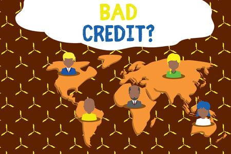 Writing note showing Bad Creditquestion. Business concept for inabilityof a demonstrating to repay a debt on time and in full Connection multiethnic persons all Global business earth map Imagens