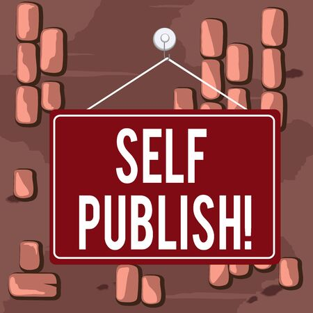 Word writing text Self Publish. Business photo showcasing writer publish piece of ones work independently at own expense Colored memo reminder empty board blank space attach background rectangle