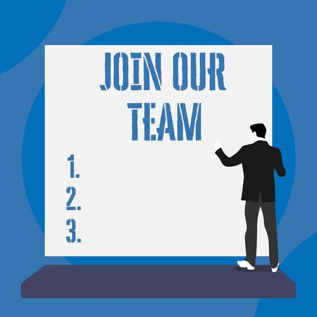 Text sign showing Join Our Team. Business photo text inviting someone to join in your local group or company Back view young man dressed suit standing platform facing blank rectangle