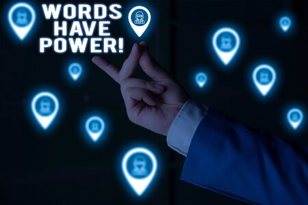 Text sign showing Words Have Power. Business photo showcasing as they has ability to help heal hurt or harm someone Male human wear formal work suit presenting presentation using smart device