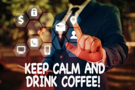 Handwriting text Keep Calm And Drink Coffee. Conceptual photo encourage demonstrating to enjoy caffeine drink and relax