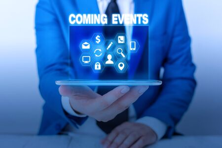 Text sign showing Coming Events. Business photo showcasing Happening soon Forthcoming Planned meet Upcoming In the Future Stock Photo