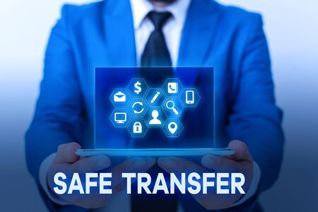 Handwriting text Safe Transfer. Conceptual photo Wire Transfers electronically Not paper based Transaction