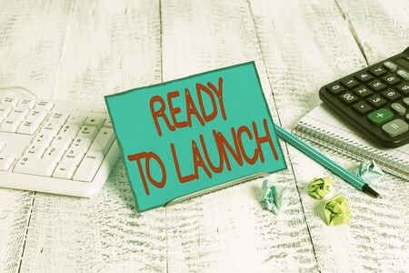 Text sign showing Ready To Launch. Business photo text an event to celebrate or introduce something new to market