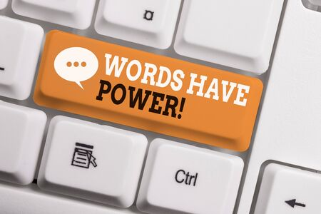 Text sign showing Words Have Power. Business photo showcasing as they has ability to help heal hurt or harm someone White pc keyboard with empty note paper above white background key copy space 版權商用圖片