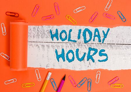 Conceptual hand writing showing Holiday Hours. Concept meaning Schedule 24 or7 Half Day Today Last Minute Late Closing Stock Photo