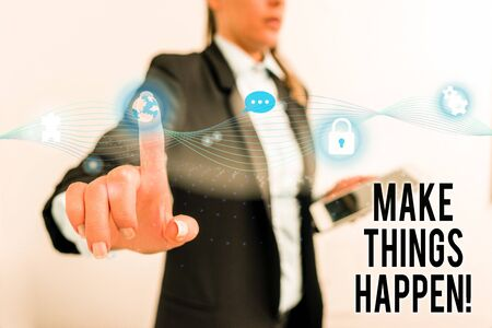 Text sign showing Make Things Happen. Business photo text you will have to make hard efforts in order to achieve it Female human wear formal work suit presenting presentation use smart device