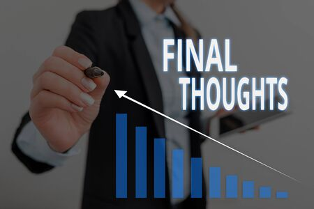 Text sign showing Final Thoughts. Business photo text the conclusion or last few sentences within your conclusion Woman wear formal work suit presenting presentation using smart device