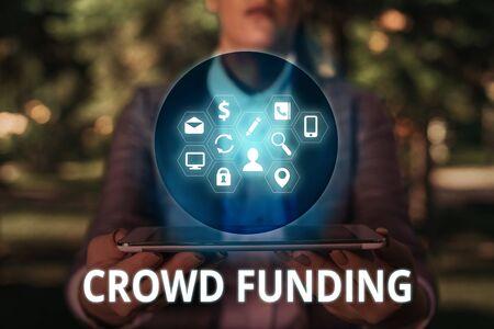 Text sign showing Crowd Funding. Business photo text Fundraising Kickstarter Startup Pledge Platform Donations