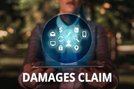 Text sign showing Damages Claim. Business photo text Deanalysisd Compensation Litigate Insurance File Suit