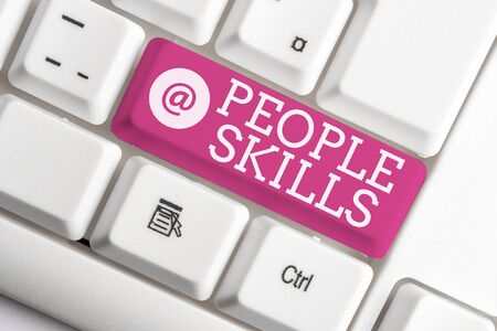 Writing note showing People Skills. Business concept for Get Along well Effective Communication Rapport Approachable White pc keyboard with note paper above the white background