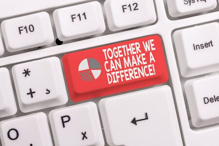 Conceptual hand writing showing Together We Can Make A Difference. Concept meaning be very important some way in like team or group White pc keyboard with note paper above the white background Stok Fotoğraf