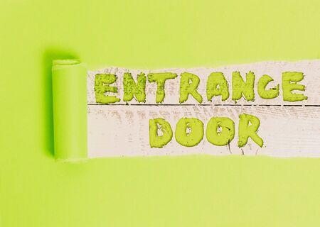 Word writing text Entrance Door. Business photo showcasing Way in Doorway Gate Entry Incoming Ingress Passage Portal