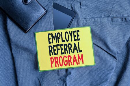 Conceptual hand writing showing Employee Referral Program. Concept meaning employees are rewarded for introducing recruits Smartphone device inside trousers front pocket with wallet